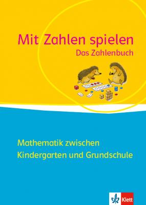 Frühförderung Mathematik - Mit Zahlen spielen