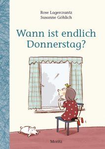 """Cover Wann ist endlich Donnerstag?"""", Kinderbuch, Erstleser"""